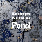 Kathryn Williams – Presents… The Pond