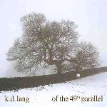 kd lang – Hymns Of The 49th Parallel