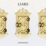 Liars – Sisterworld