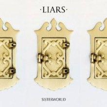 Liars - Sisterworld