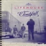 Lifehouse – Stanley Climbfall