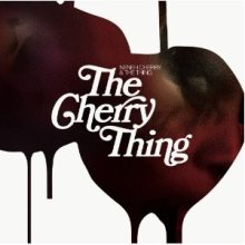 Nenneh Cherry & The Thing - The Cherry Thing