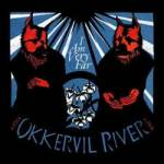 Okkervil River – I Am Very Far