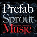 Prefab Sprout – Let's Change The World With Music