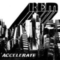 R.E.M. – Accelerate