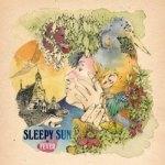 Sleepy Sun – Fever