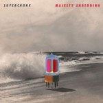 Superchunk – Majesty Shredding