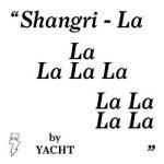 YACHT – Shangri-La