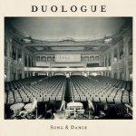 Duologue – Song & Dance