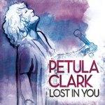 Petula Clark – Lost In You