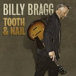 Billy Bragg – Tooth & Nail