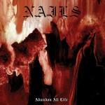 Nails – Abandon All Life