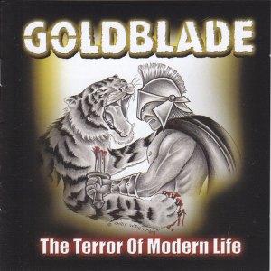 Goldblade - The Terror Of Modern Life