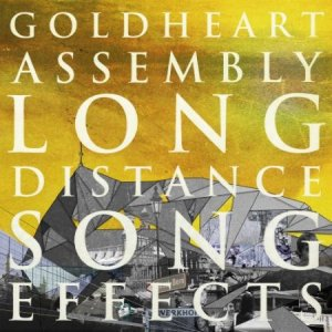 Goldheart Assembly - Long Distance Song Effects