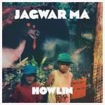 Jagwar Ma – Howlin