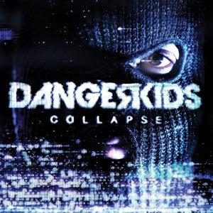 Dangerkids - Collapse