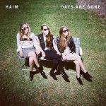 Haim – Days Are Gone