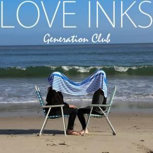 Love Inks - Generation Club
