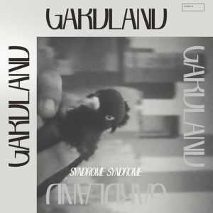Gardland - Syndrome Syndrome