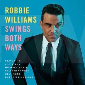 Robbie Williams - Swings Both WaysRobbie Williams - Swings Both Ways