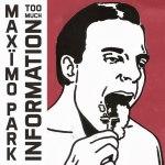 Maxïmo Park – Too Much Information