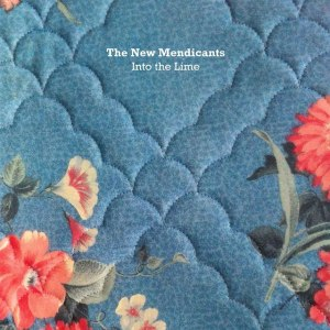 New Mendicants - Into The Lime