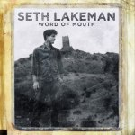 Seth Lakeman – Word Of Mouth