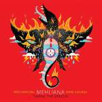 Brad Mehldau & Mark Guiliana – Mehliana: Taming The Dragon
