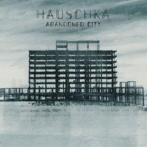 Hauschka - Abandoned City