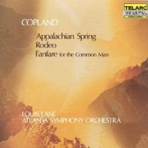 Aaron Copland - Appalachian Spring / Fanfare for the Common Man / Rodeo