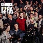 George Ezra – Wanted On Voyage