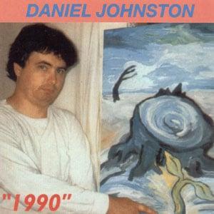 Daniel Johnston - 1990