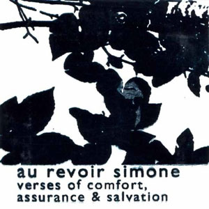 Au Revoir Simone - Verses Of Comfort, Assurance and Salvation