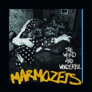Marmozets - The Weird And Wonderful Marmozets