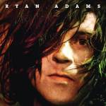 Ryan Adams – Ryan Adams