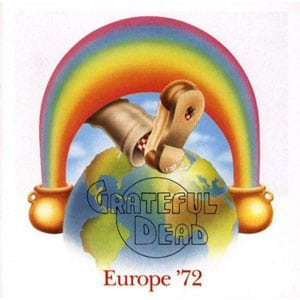 Grateful Dead - Live From Europe '72