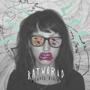 Menace Beach - Ratworld
