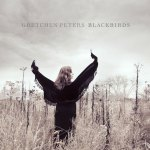 Gretchen Peters – Blackbirds