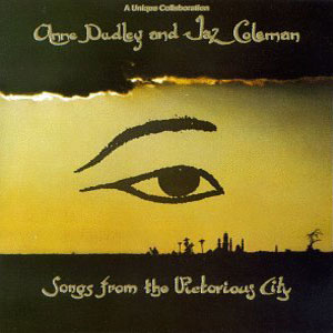 Anne Dudley & Jaz Coleman - Songs From The Victorious City