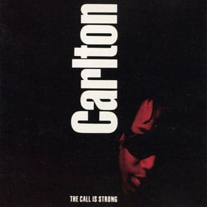 Carlton - Call Is Strong
