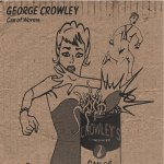 George Crowley – Can Of Worms