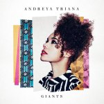Andreya Triana – Giants