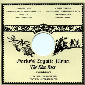 Gorky's Zygotic Mynci - Blue Trees