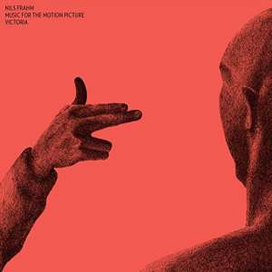 Nils Frahm - Music From The Motion Picture Victoria