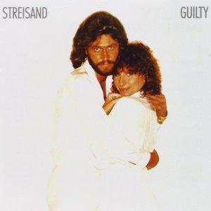 Barbra Streisand and Barry Gibb - Guilty