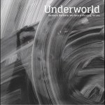 Underworld – Barbara Barbara, We Face A Shining Future