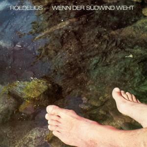 Hans-Joachim Roedelius - Wenn der Sudwind Weht