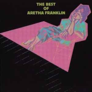 Aretha Franklin - The Best Of