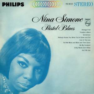 Nina Simone – Pastel Blues