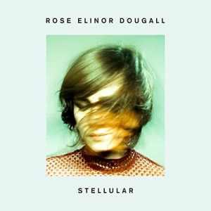 Rose Elinor Dougall - Stellular